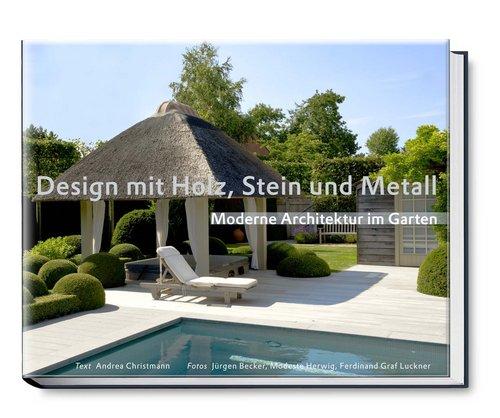 Nextroom.at   Design Mit Holz, Stein Und Metall   Moderne Architektur Im  Garten