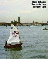 """Hans Schabus: """"Das letzte Land"""""""