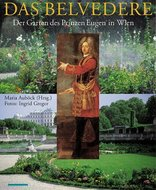 Das Belvedere - Der Garten des Prinzen Eugen in Wien