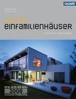 Die besten Einfamilienhäuser 2008 - innovativ & flexibel