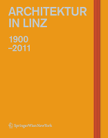 Architektur in Linz 1900-2011