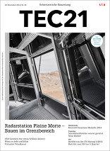 TEC21 2014|48 Radarstation Plaine Morte – Bauen im Grenzbereich