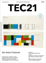 TEC21 2015|22 Der letzte Corbusier