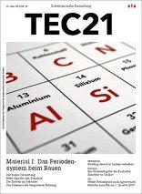 TEC21 2015|25 Material I: Das Periodensystem beim Bauen