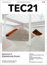 TEC21 2015|26-27 Material II: Elementares Bauen