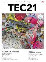 TEC21 2015|35 Handel im Wandel