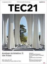 TEC21 2015|38 Analoge Architetkur II: die Praxis