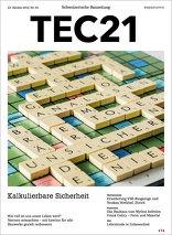 TEC21 2015|43 Kalkulierbare Sicherheit