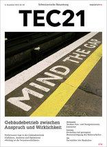 TEC21 2015|49 Gebäudebetrieb zwischen Anspruch und Wirklichkeit