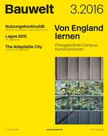 Bauwelt 3.16 Von England lernen
