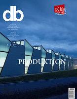 db deutsche bauzeitung 01|2016 Produktion