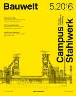 Bauwelt 2016|5 5.16 Campus Stahlwerk