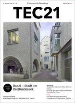 TEC21 2016|01-02 Basel – Stadt im Dreiländereck