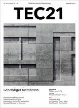 TEC21 2016|05-06 Lebendiger Sichtbeton