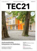 TEC21 2016|07-08 Asylunterkünfte: Integration im Städtebau