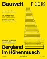 Bauwelt 2016|11 Bergland im Höhenrausch