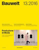 Bauwelt 2016|13 Produzione di Moda