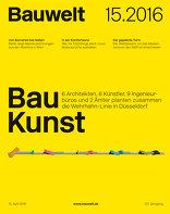 Bauwelt 2016|15 Bau Kunst