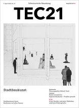 TEC21 2016|15 Stadtbaukunst