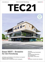 TEC21 2016|22 Empa NEST – Brutplatz für die Forschung