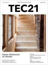 TEC21 2016|25 Alpine Holzbauten im Wandel