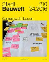 Bauwelt 2016|24 Gemeinwohl bauen