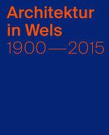 Architektur in Wels