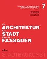 Die Architektur der Stadt und ihre Fassaden