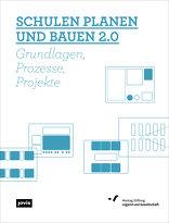 Schulen planen und bauen 2.0
