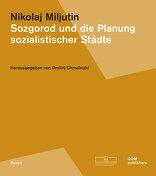 Sozgorod und die Planung sozialistischer Städte