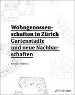 Wohngenossenschaften in Zürich