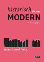 Historisch versus modern