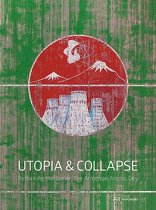 Utopia & Collapse