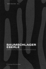 Baumschlager Eberle Annäherungen | Approaches