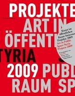 Kunst im öffentlichen Raum Steiermark Art in Public Space Styria.