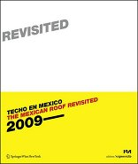 The Mexican Roof Revisited (Techo en Mexico 2)