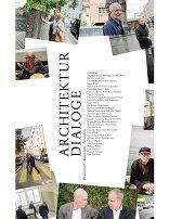 Architekturdialoge. Positionen - Projekte - Visionen
