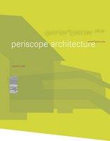 Periscope Architecture