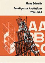 Beiträge zur Architektur 1924-1964