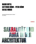 Sakralität und Aura in der Architektur / Sacrality and Aura in Architecture