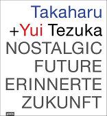 Takaharu + Yui Tezuka