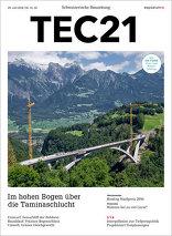 TEC21 2016|31-32 Im hohen Bogen über die Taminaschlucht