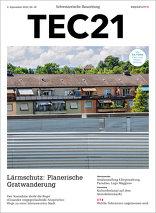 TEC21 2016|36 Lärmschutz: Planerische Gratwanderung