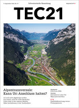 TEC21 2016|37 Alpentransversale: Kann Uri Anschluss halten?