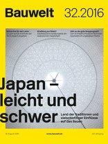 Bauwelt 2016|32 Japan – leicht und schwer