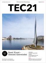 TEC21 2016|42 Basel 3Land - Grenzen überwinden