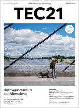 TEC21 2016|44 Hochwasserschutz am Alpenrhein