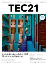 TEC21 2016|48 Architekturkreuzfahrt 2016: Mediterrane Moderne