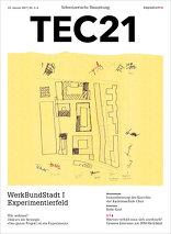 TEC21 2017|03-04 WerkBundStadt I Experimentierfeld