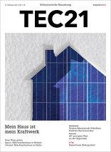 TEC21 2017|07-08 Mein Haus ist mein Kraftwerk